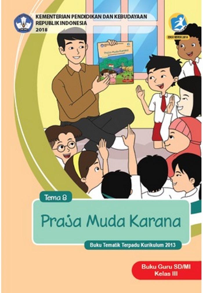 Buku Guru Tematik  SD Kelas III Tema 8 Praja Muda Karana