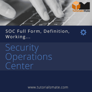 SOC, What SOC, What Security Operations Center, SOC Working