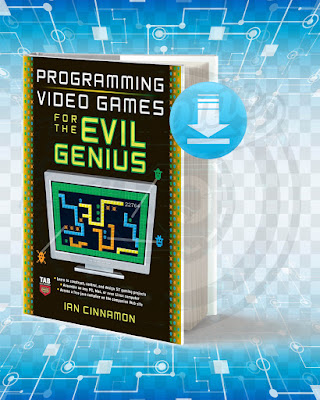 Free Book Programming Video Games for the Evil Genius pdf.