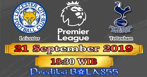 Prediksi Bola855 Leicester vs Tottenham 21 September 2019