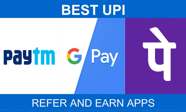 Best UPI Refer And Earn Apps 2020 |
