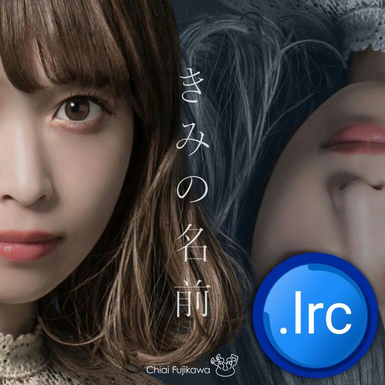 Chiai Fujikawa - Kimi no Namae.lrc (Download Lyrics) album art