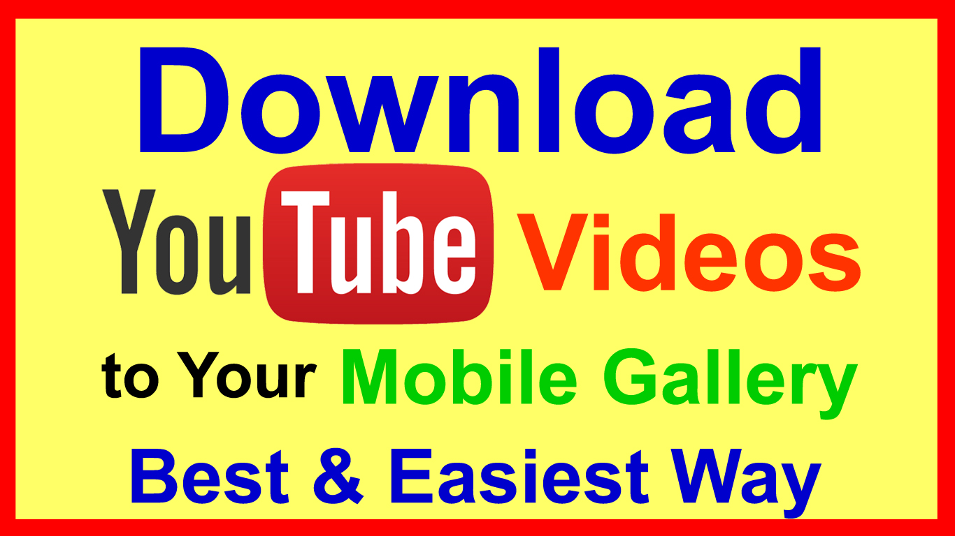 how to download youtube videos on android phone free