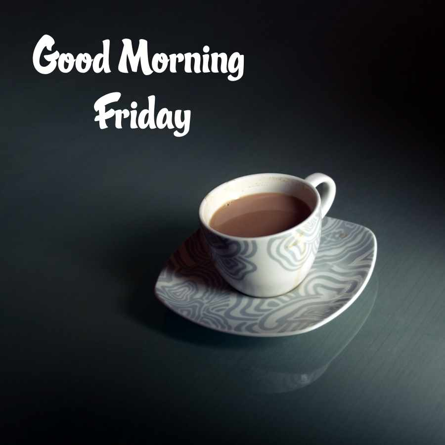 happy friday morning images