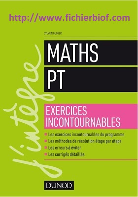 Maths - PT - Exercices incontournables - J'integre