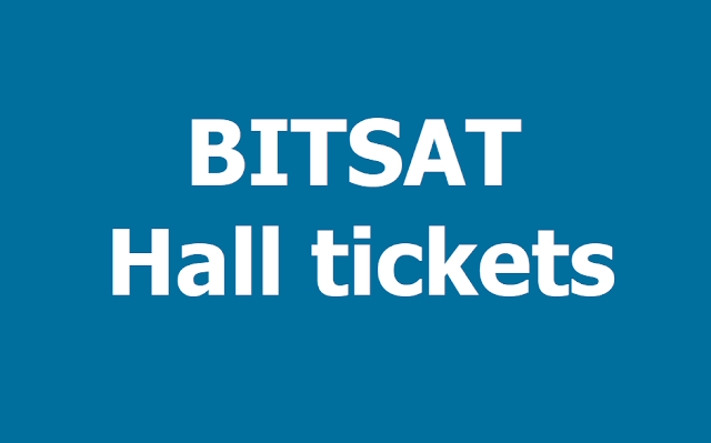 BITSAT hall tickets 2019, BITSAT Exam dates, Exam Pattern, Syllabus