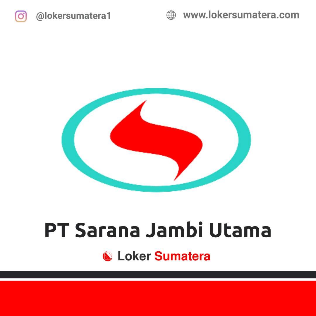 Lowongan Kerja Jambi: PT Sarana Jambi Utama Desember 2020