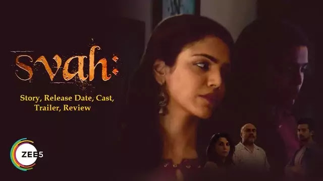 Svah! So Be It Short film movie Release Date, Cast, Trailer, Story, Review - Zee5