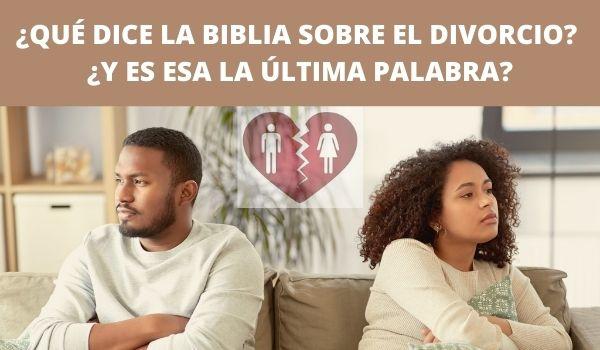 QUE DICE LA BIBLIA DEL DIVORCIO