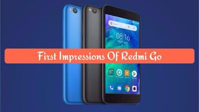 First Impressions Of Redmi Go