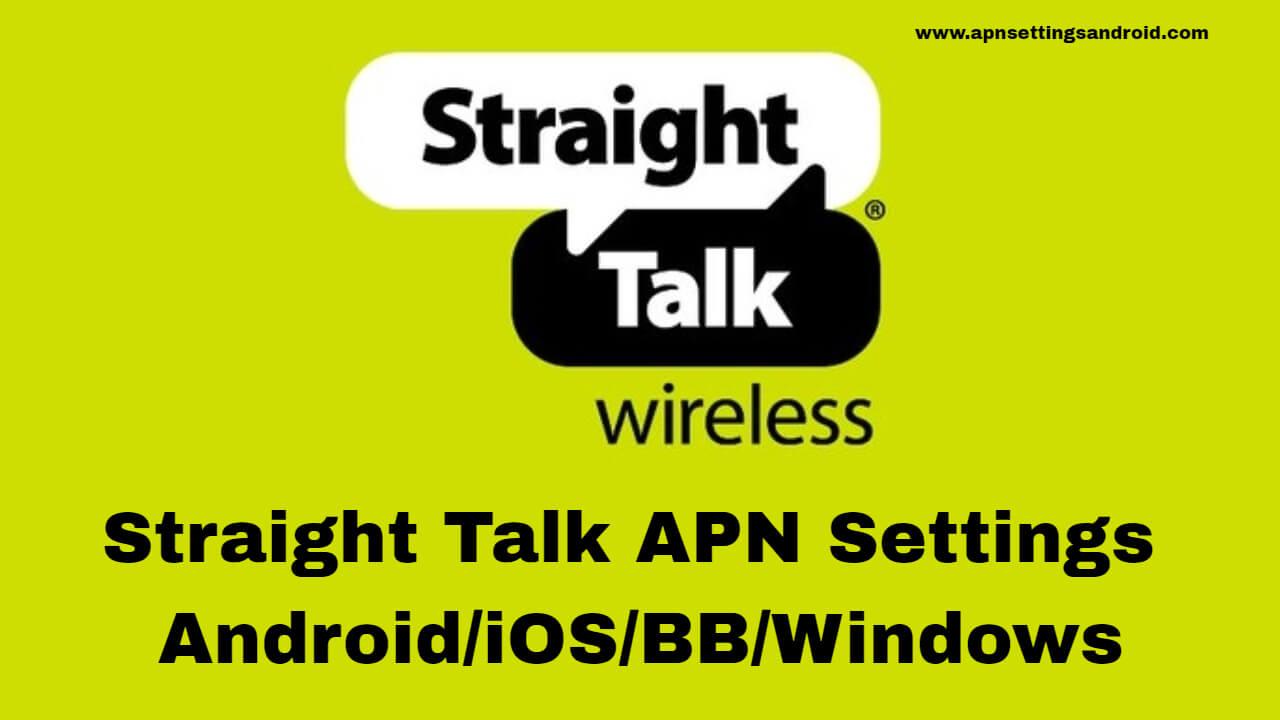 Straight Talk APN Settings