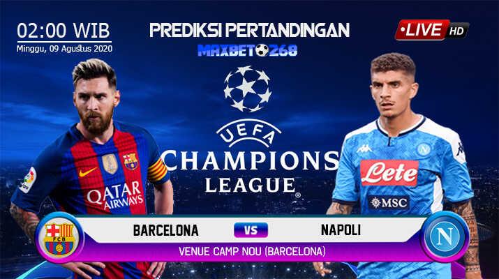 Prediksi Barcelona Vs Napoli 09 Agustus 2020 Pukul 02.00 WIB