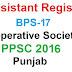ASSISTANT REGISTRAR COOPERATIVE SOCIETIES (BPS-17)