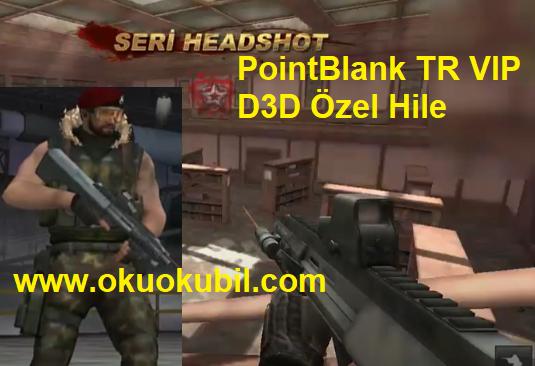 PointBlank TR VIP D3D Özel Hızlı Silah + Esp İzleme Aimbot Hilesi İndir 2020