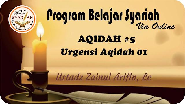 Urgensi Aqidah 01