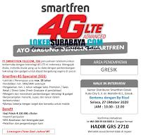 Walk In Interview di PT. Smartfren Telecom, Tbk Gresik Oktober 2020