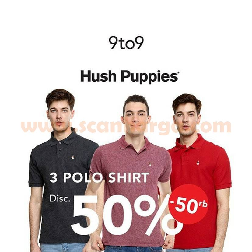 9to9 Promo Hush Puppies 3 Polo Shirts Discount 50%