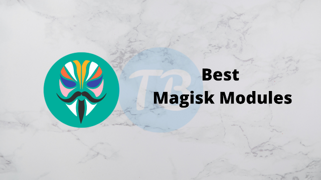 What are the Best Magisk Modules?