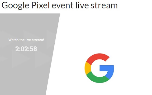 Watch Google Pixel launcher Live Streaming: Google's Pixel Launch Event