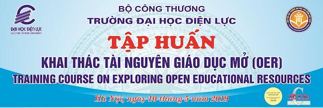 Tập huấn: Khai thác Tài nguyên Giáo dục Mở (OER) tại Trường Đại học Điện lực