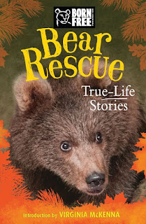 Born Free: Bear Rescue: True-Life Stories