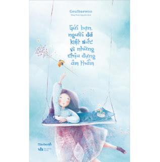 Gửi Bạn, Người Đã Kiệt Sức Vì Những Chịu Đựng Âm Thầm ebook PDF EPUB AWZ3 PRC MOBI