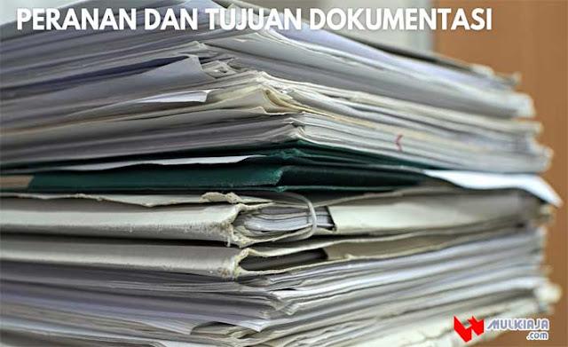 Peranan dan Tujuan Dokumentasi