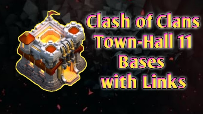 Townhall 11 Base Layouts and Links- Clash of Clans