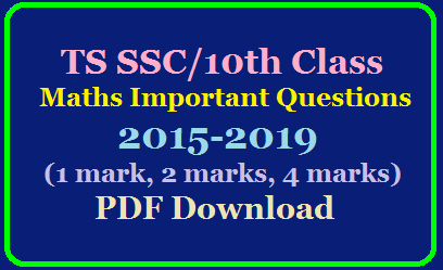 TS SSC/10th Class Maths Important Questions asked from 2015-2019(1 mark, 2 marks, 4 marks)PDF Download /2020/03/ts-ssc10th-class-maths-important-questions-from-2015-to-2019-pdf-download.html