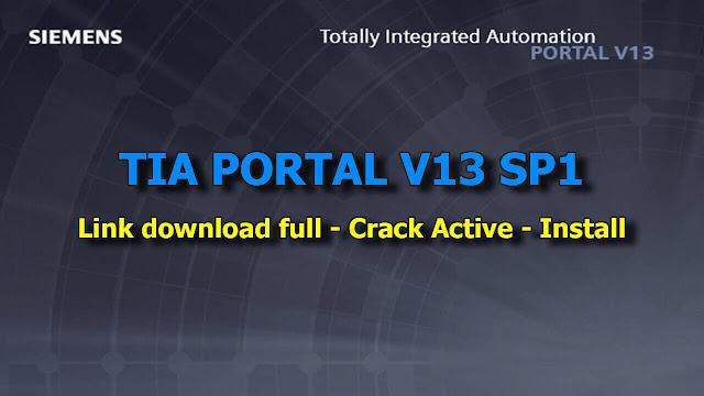 Download TIA Portal V13 SP1 - Hướng dẫn cài đặt - Full crack