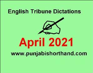English Tribune Steno Dictation April 2021