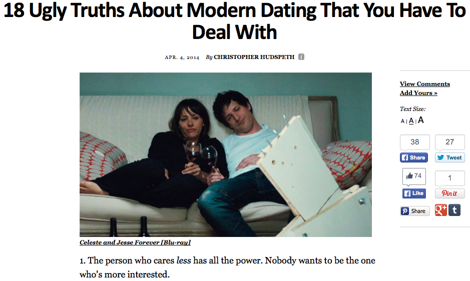 http://thoughtcatalog.com/christopher-hudspeth/2014/04/18-ugly-truths-about-modern-dating-that-you-have-to-deal-with/