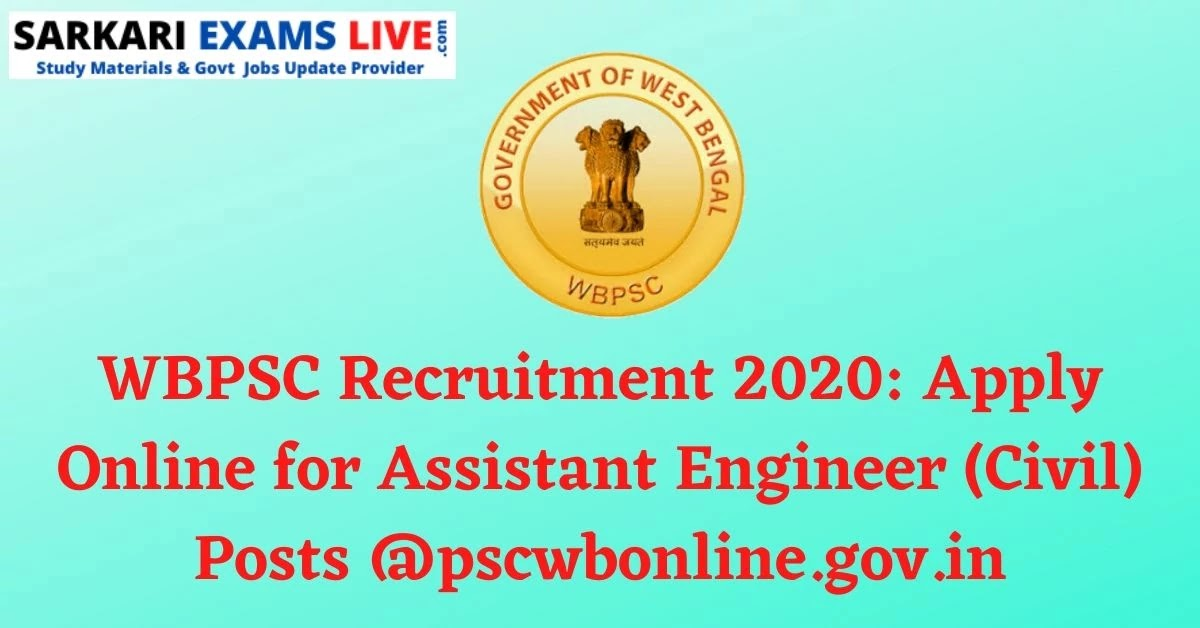 WBPSC Recruitment 2020: Apply Online for Assistant Engineer (Civil) Posts @pscwbonline.gov.in