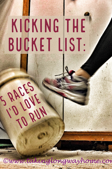 Kicking that Bucket List: 5 Races I'd Love to Run