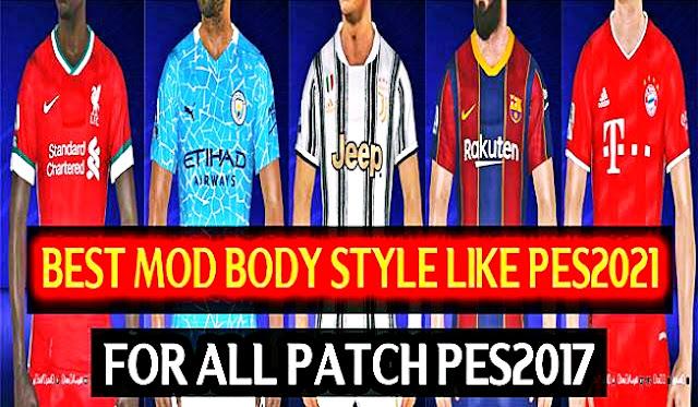 افضل مود واقعى لاجسام اللاعبين محول من بيس 2021 لبيس 2017 | Best Mod Body Style Like PES 2021