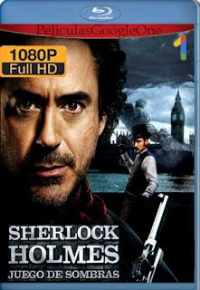 Sherlock Holmes 2: Juego De Sombras [2011] [1080p BRrip] [Latino-Inglés] [GoogleDrive]