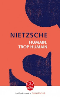 Humain, trop humain - Nietzsche