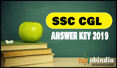 SSC CGL Answer Key 2018-19 Released Check CGL Tier I Answer Key @ssc.nic.in
