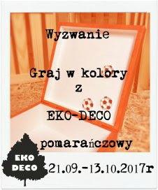 http://eko--deco.blogspot.com/2017/09/wyzwanie-graj-w-kolory-pomaranczowy.html