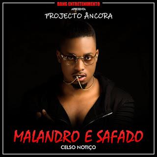 Celso Notiço - Malandro e Safado (Kizomba)
