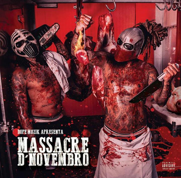Dope Muzik apresenta: NGA e Monsta - Massacre D'Novembro [2020]