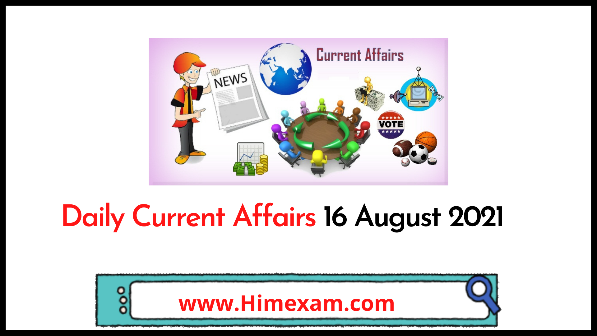 Daily Current Affairs 16 August 2021