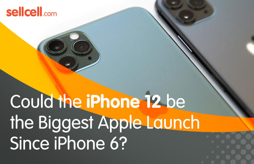 Could the iPhone 12 be the Biggest Apple Launch Since iPhone 6? #infographic