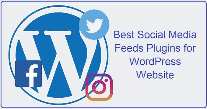 5 Best Social Media Feeds Plugins for WordPress Websites