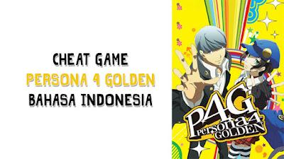 Cheat Trainer Persona 4 Golden terbaru 2020