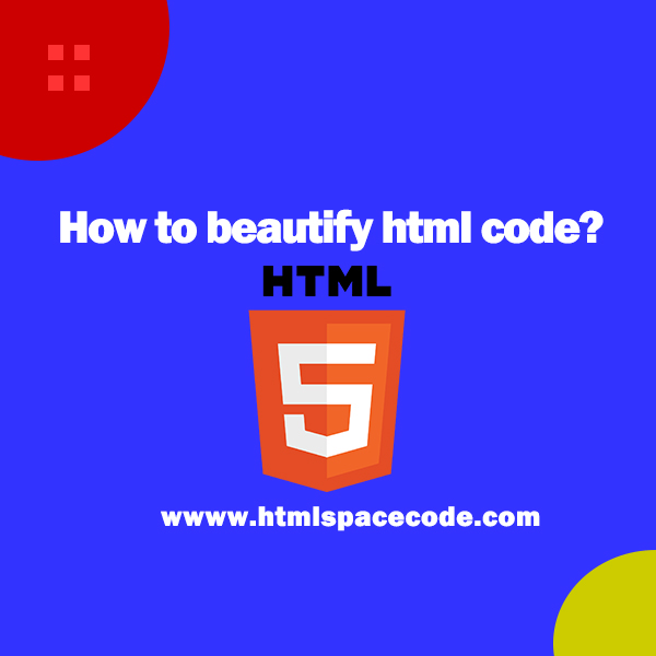 How to beautify html code