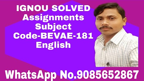 IGNOU Free Solved Assignments Course Code: BEVAE-181 Assignment Code: BEVAE-181/TMA/2019-2020
