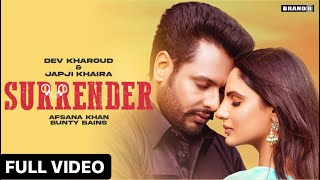 Surrender lyrics dev kharoud Japji khaira new punjabi song 2021