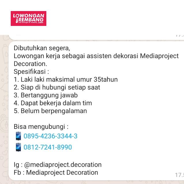 Lowongan Kerja Asisten Dekorasi Mediaproject Decoration Rembang
