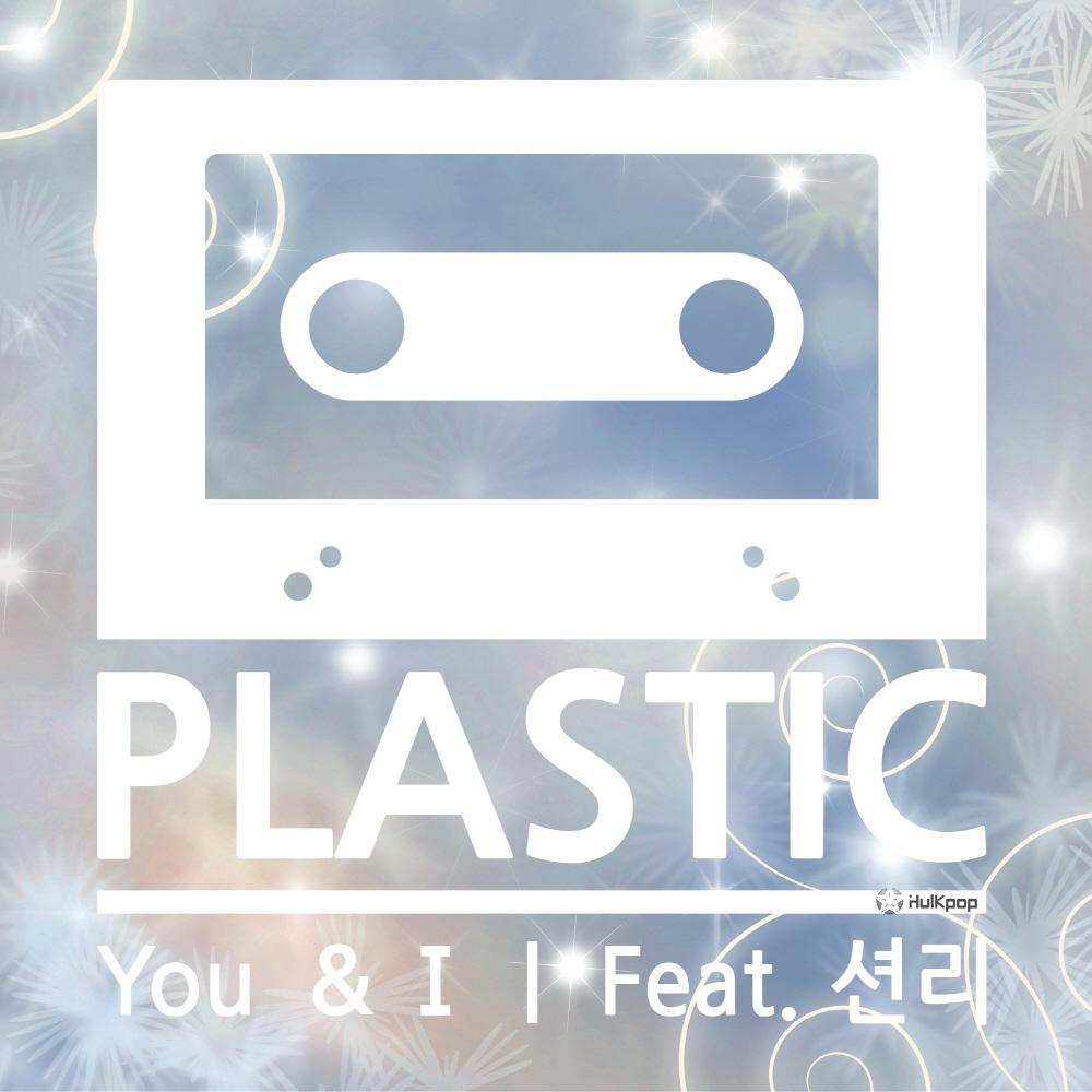[Single] Plastic – You & I